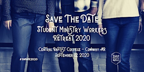 Student Ministry Workers Retreat 2020 tickets