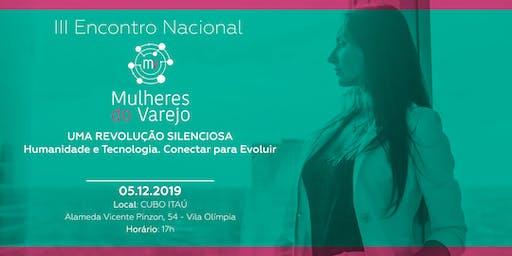 III Encontro Nacional Mulheres do Varejo: Revolução Silenciosa
