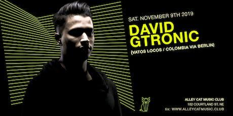 DAVID GTRONIC tickets