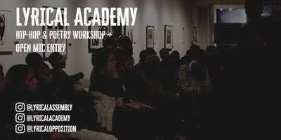 Lyrical Academy: Hip-Hop & Poetry Workshop + Open Mic Entry