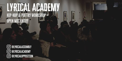 Lyrical Academy: Hip-Hop & Poetry Workshop + Open Mic Entry