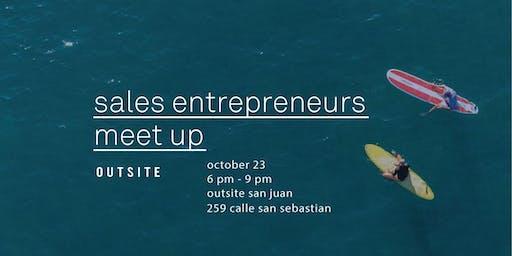 Sales Entrepreneurs Meet Up / San Juan