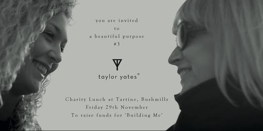 A beautiful purpose by Taylor Yates, Charity Lunch 2019