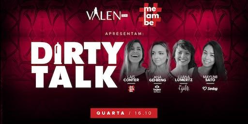 Dirty Talk | Valen Bar
