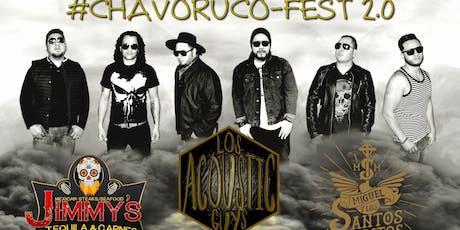CHAVO RUCO FEST 2.0 entradas