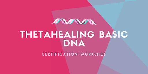 Thetahealing Basic DNA Certification Workshop