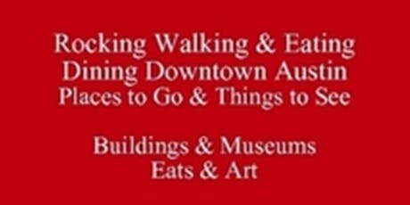 Rocking Walking & Eating Dining Downtown Austin Places to Go & Things to See Visiting Festivals & Events or Living in Austin Get a Food Tour Talk & a *Free PDF Guide eDirectory 512 821-2699, Outclass the Competition tickets