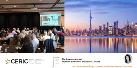 CERIC Roadshow –  The Competencies of Frontline Settlement Counsellors in Canada in Toronto on November 20, 2019 (Free Event) tickets