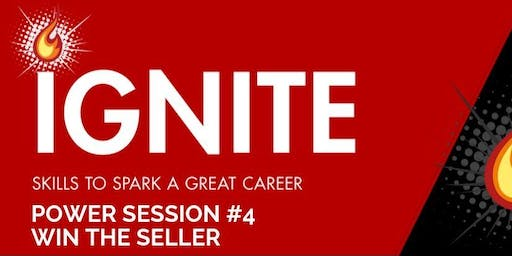 Ignite Power Session 4: Win The Seller