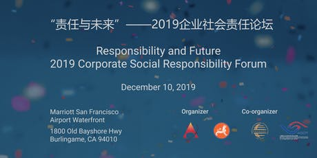 Responsibility and Future——2019 Corporate Social Responsibility Forum tickets