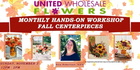 Flower Class: Fall Centerpieces with Nita Robertson, AIFD tickets