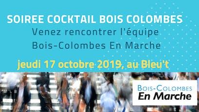 Cocktail apéritif - Soirée rencontre avec l'équipe En Marche Bois-Colombes billets