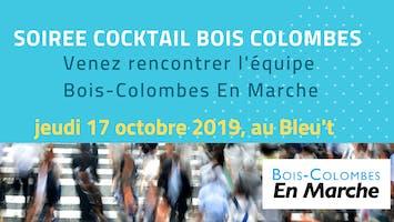 Cocktail apéritif - Soirée rencontre avec l'équipe En Marche Bois-Colombes