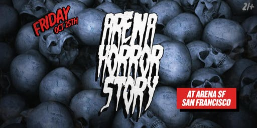 Arena Horror Story: A Ratchet  Hip Hop Halloween Party