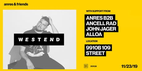 HPZ pres. Anres + Friends ft. WESTEND tickets