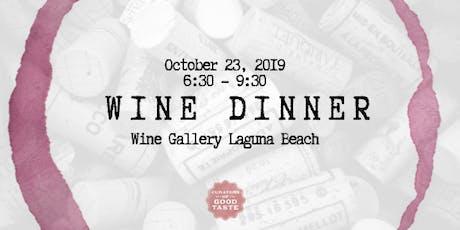 Pahlmeyer & Wayfarer Dinner at Wine Gallery Laguna Beach! tickets