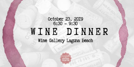 Pahlmeyer & Wayfarer Dinner at Wine Gallery Laguna Beach!