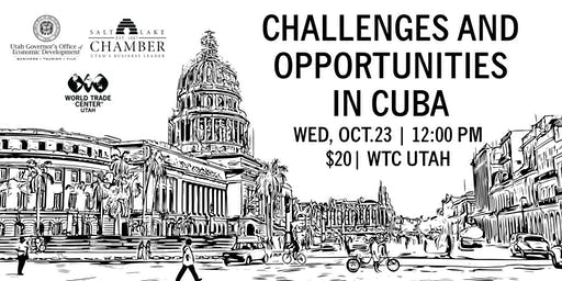 Challenges and Opportunities in Cuba