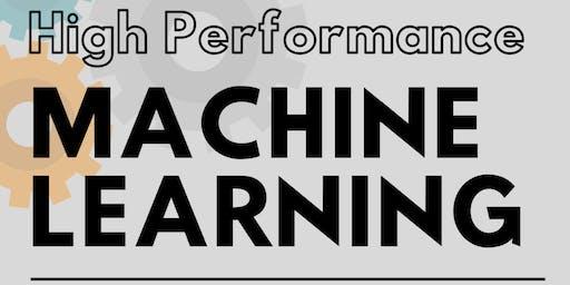 High Performance Machine Learning