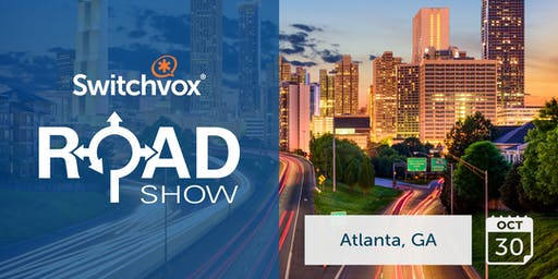 Switchvox Roadshow: Atlanta