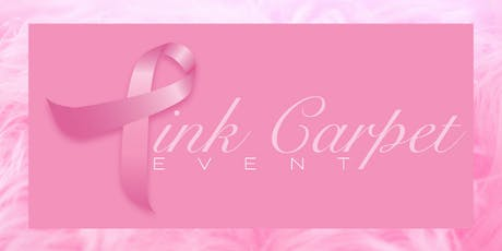 5th Annual Pink Carpet Event Charity Fashion Show tickets