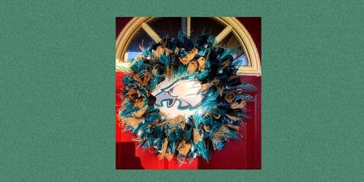 Eagles Wreath Making Class and Dinner- The Pop Shop Collingswood