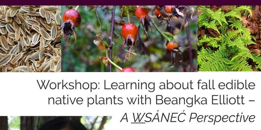 Fall Edible Native Plants with Beangka Elliott – A W̱SÁNEĆ Perspective