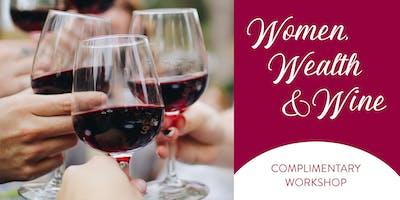 Women, Wealth & Wine