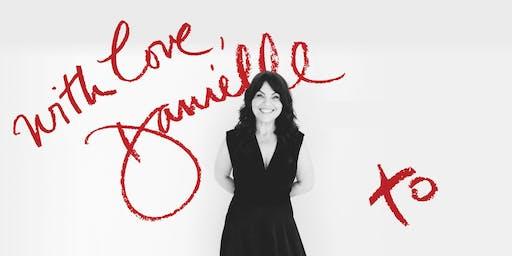 with Love, Danielle (Danielle LaPorte LIVE in Victoria)