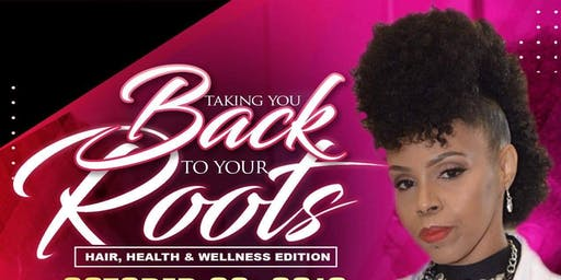 TAKING YOU BACK TO YOUR ROOTS (Hair, Health & Wellness Edition)w/Dr. Prenik James