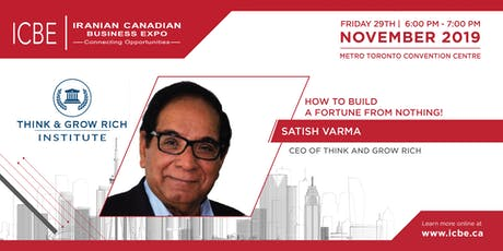 How to Build a Fortune from Nothing!  By Satish Varma at ICBE 2019 tickets