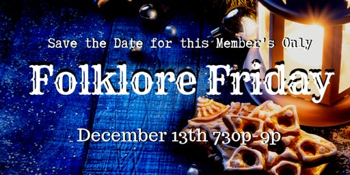 Folklore Friday: Festive Delights