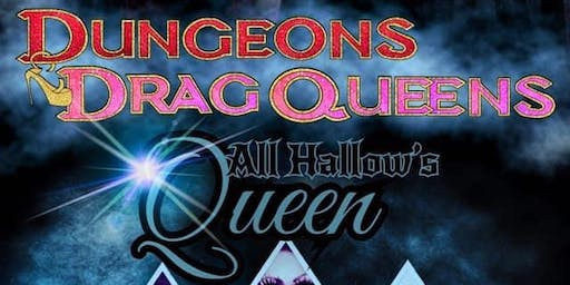 Dungeons & Drag Queens: All Hallow's Queen