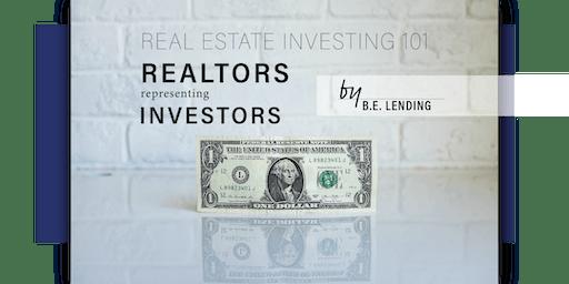 """""""Real Estate Investing 101: Realtors Representing Investors"""" Seminar"""