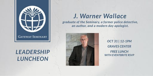 Leadership Lunch with J. Warner Wallace