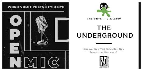 Word Vomit Poets  x Find Your ID NYC  Present: The Underground Open Mic tickets