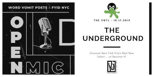 Word Vomit Poets  x Find Your ID NYC  Present: The Underground Open Mic