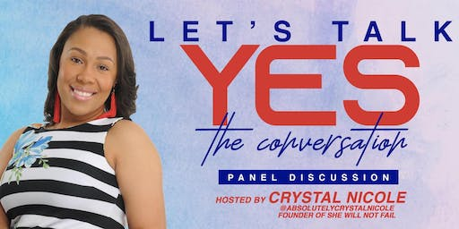 Let's Talk Yes:  The Conversation