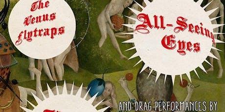 Rock n Roll Drag Show w/ Venus Flytraps / Harlequins / All-Seeing Eyes tickets