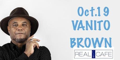 Vanito Brown en Real Cafe Miami tickets