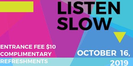 Talk Nice, Listen Slow Artist Night  tickets