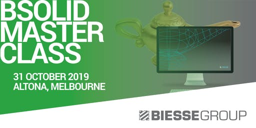 Biesse Melbourne bSolid Master Class