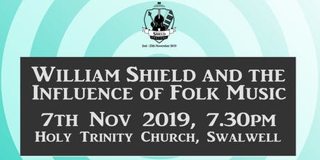 William Shield and the influence of folk music tickets