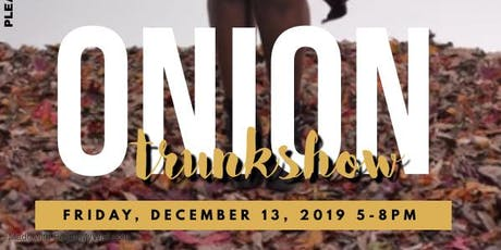Onion Trunk Show tickets