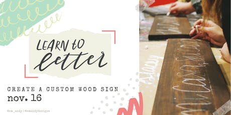 DIY Lettering Workshop: Learn to Letter & Create a Custom Wood Sign! tickets