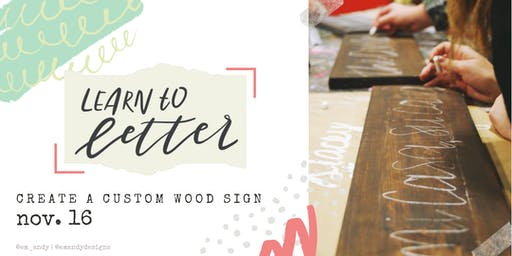 DIY Lettering Workshop: Learn to Letter & Create a Custom Wood Sign!