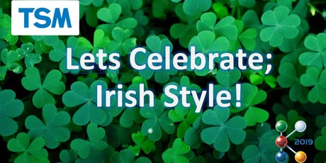 TSM @ K-2019; Lets Celebrate Irish Style! Tickets