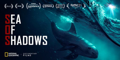 EarthxFilm presents: Sea of Shadows and a Celebration of Half-Earth Day