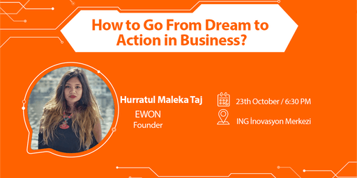 How to Go From Dream to Action in Business?