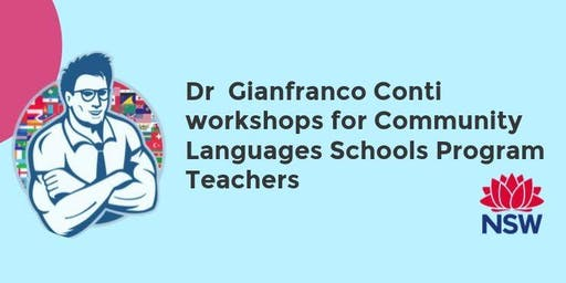 Workshop 1 with Dr Gianfranco Conti for community languages teachers